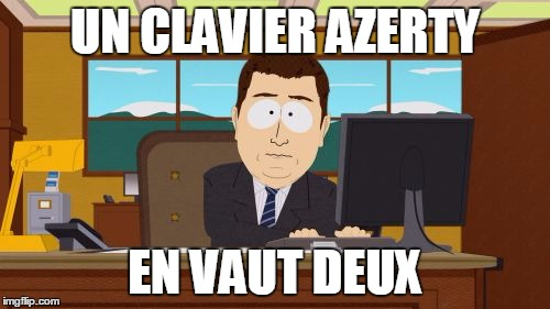 clavier azerty blague meme