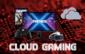 Pour le Cloud Gaming risque de tout changer ?